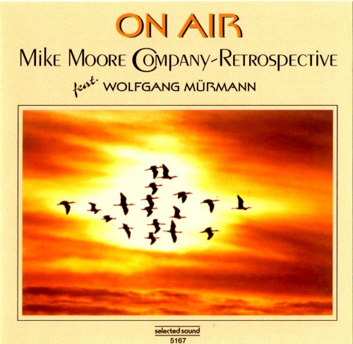 Mike moore company feat wolfgang murmann on air 1995